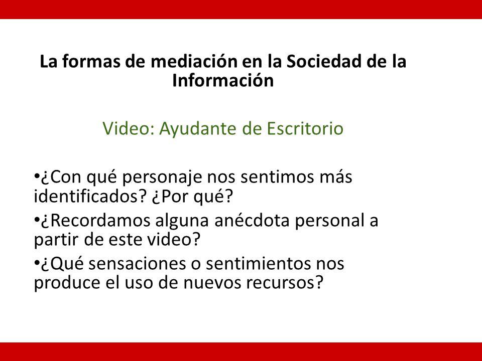 La formas de mediación en la Sociedad de la Información