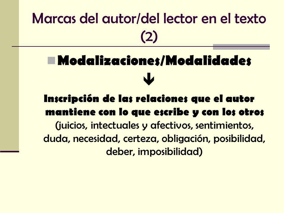 Marcas del autor/del lector en el texto (2)