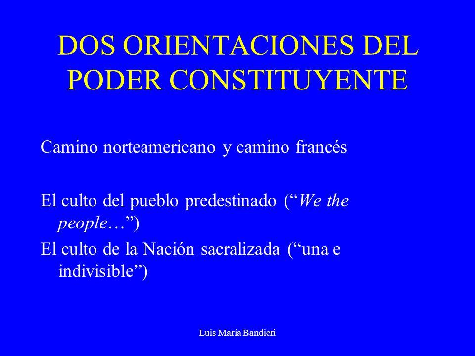 DOS ORIENTACIONES DEL PODER CONSTITUYENTE