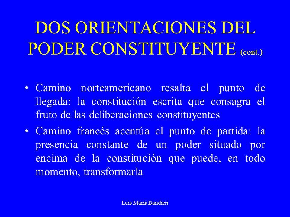 DOS ORIENTACIONES DEL PODER CONSTITUYENTE (cont.)