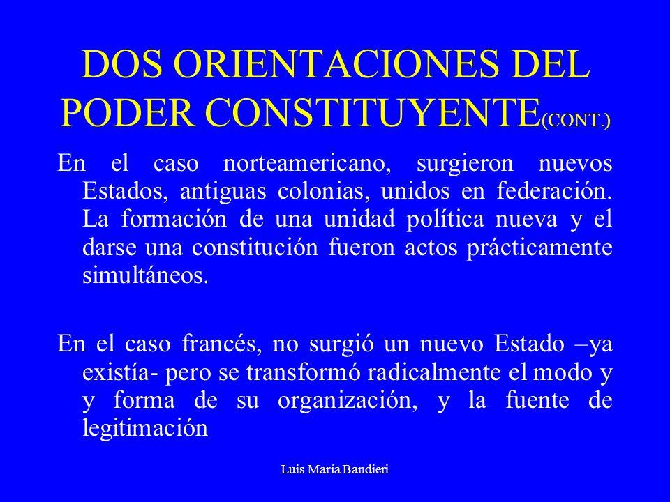 DOS ORIENTACIONES DEL PODER CONSTITUYENTE(CONT.)