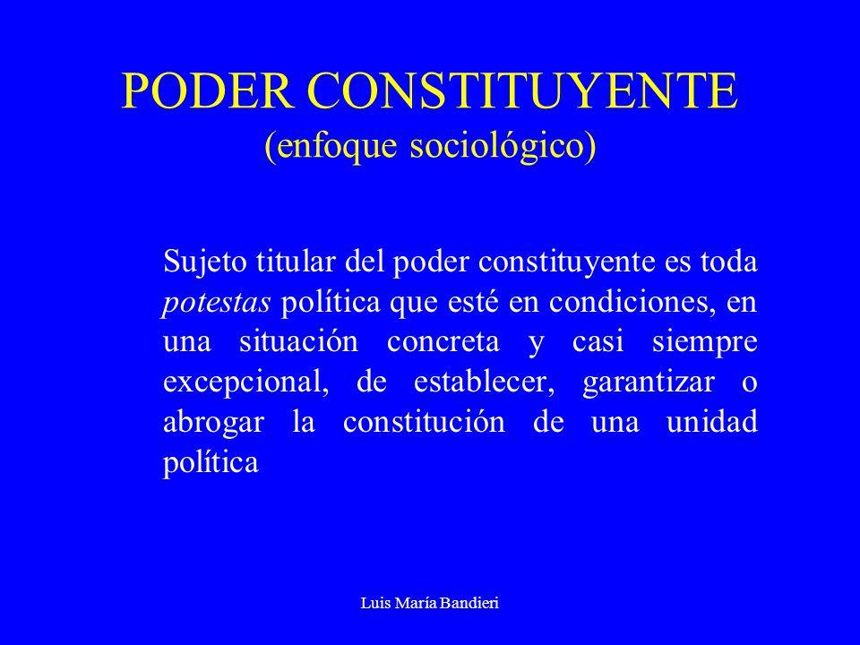 PODER CONSTITUYENTE (enfoque sociológico)