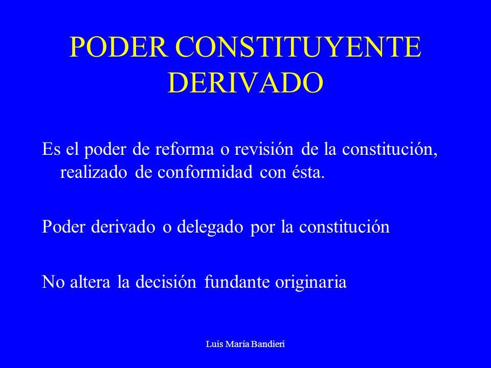 PODER CONSTITUYENTE DERIVADO