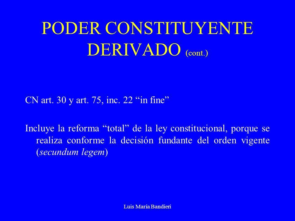 PODER CONSTITUYENTE DERIVADO (cont.)