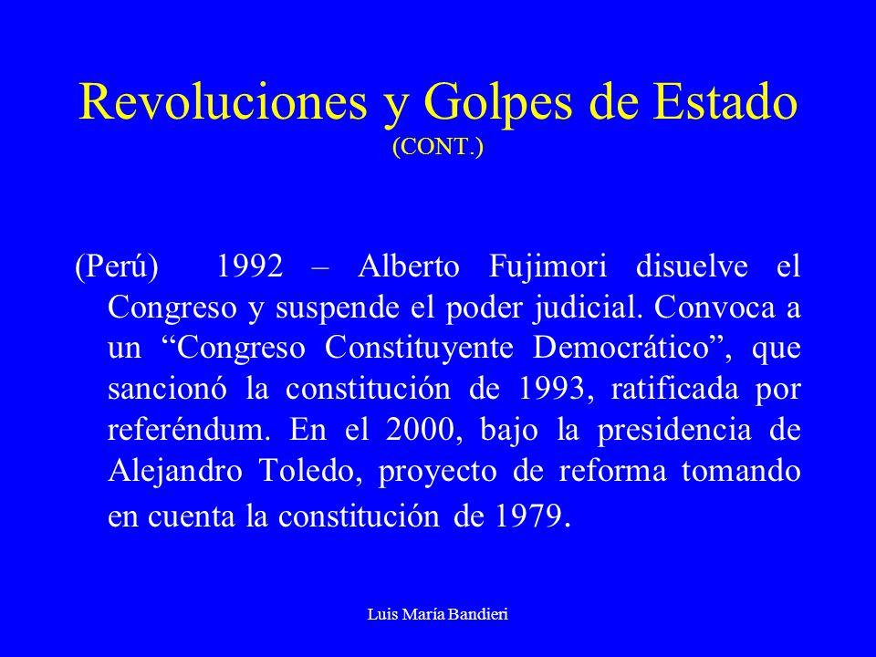 Revoluciones y Golpes de Estado (CONT.)