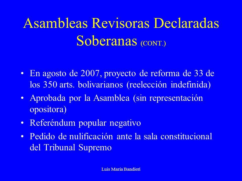 Asambleas Revisoras Declaradas Soberanas (CONT.)