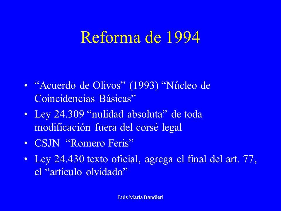 Reforma de 1994 Acuerdo de Olivos (1993) Núcleo de Coincidencias Básicas