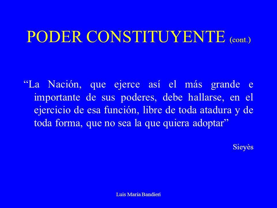PODER CONSTITUYENTE (cont.)