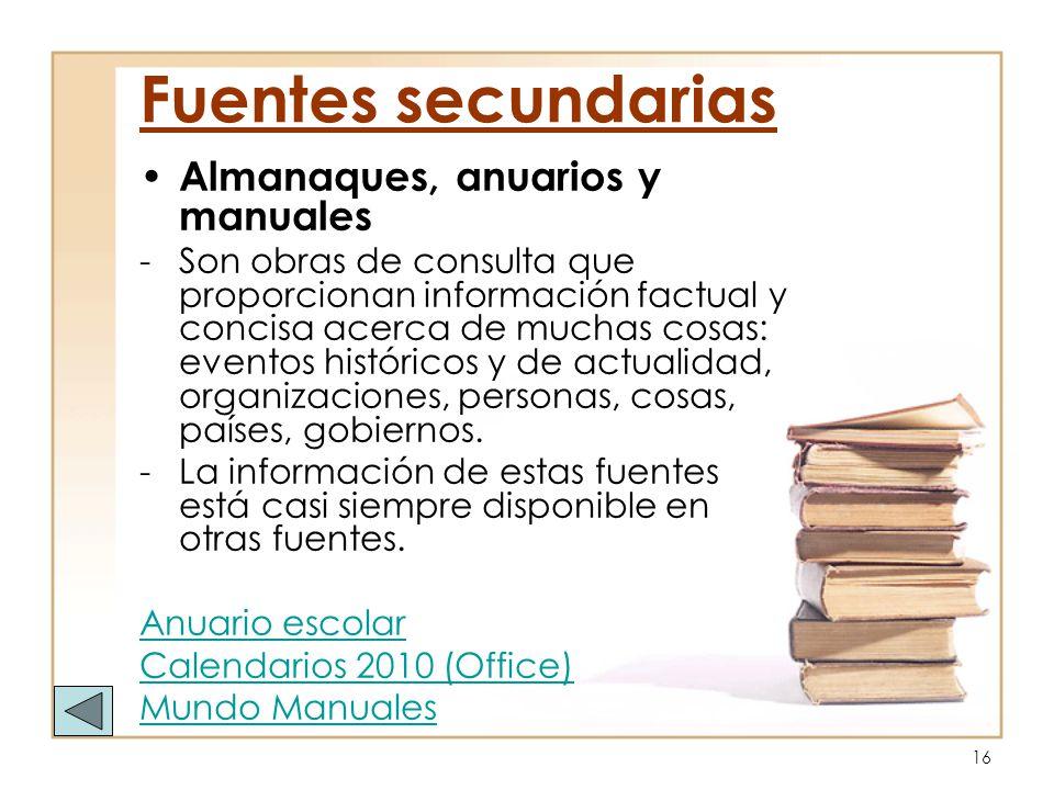 Fuentes secundarias Almanaques, anuarios y manuales