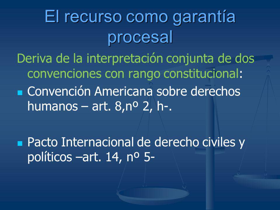 El recurso como garantía procesal