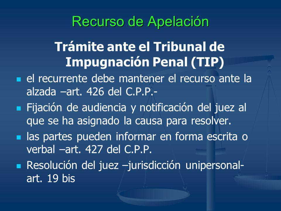 Trámite ante el Tribunal de Impugnación Penal (TIP)