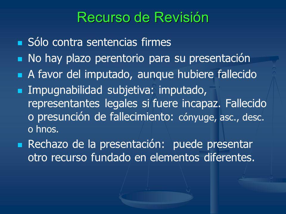 Recurso de Revisión Sólo contra sentencias firmes