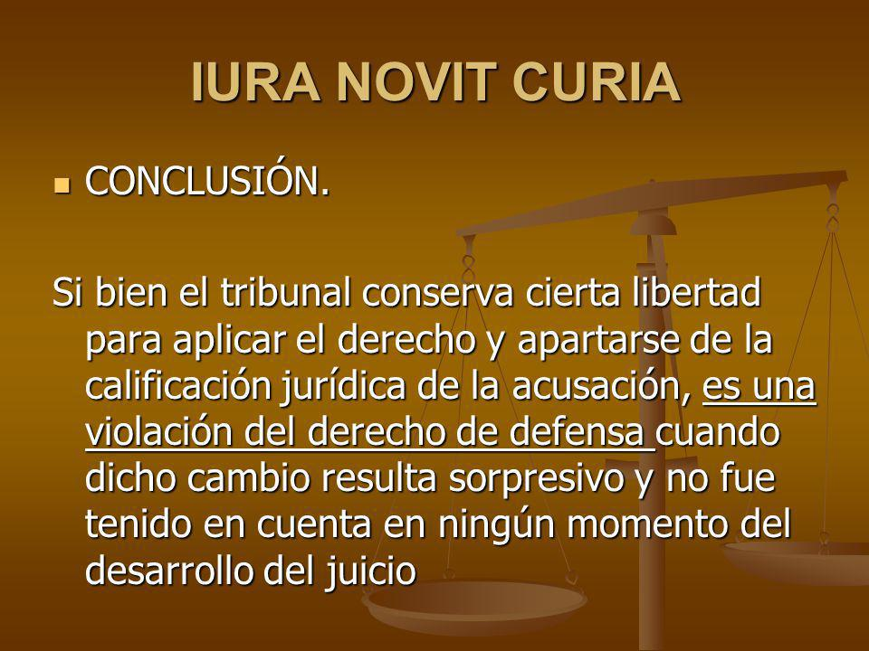 IURA NOVIT CURIA CONCLUSIÓN.