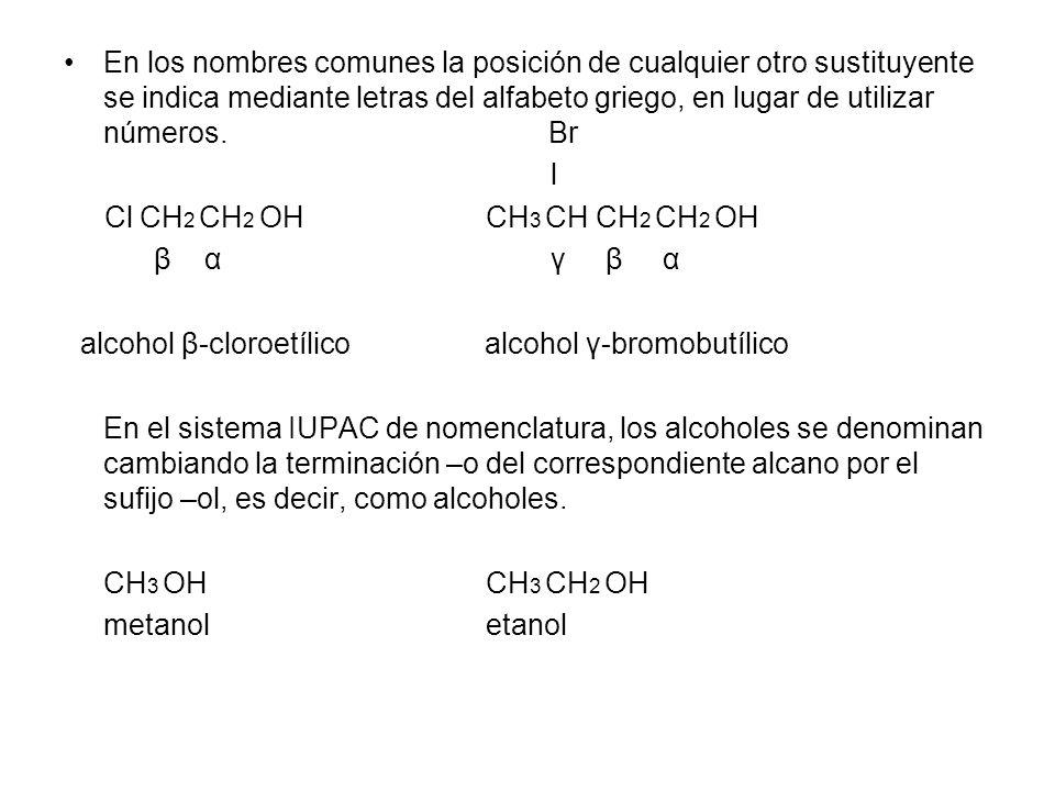 alcohol β-cloroetílico alcohol γ-bromobutílico