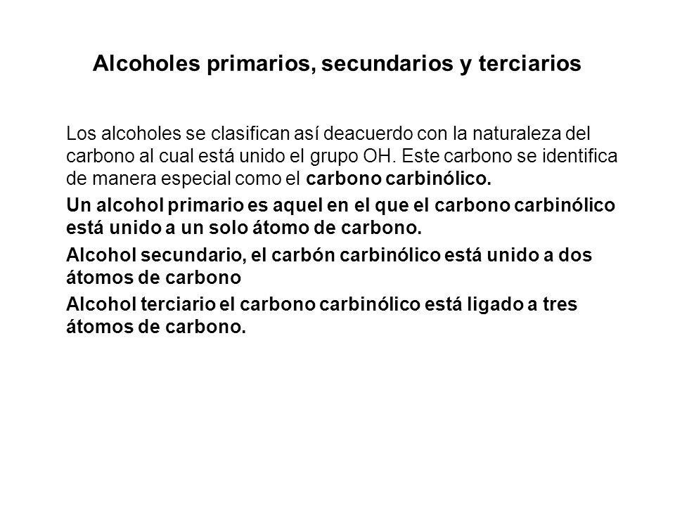 Alcoholes primarios, secundarios y terciarios
