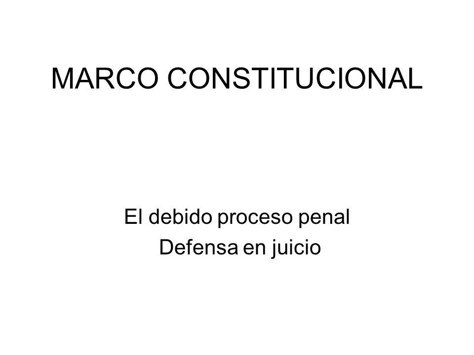 El debido proceso penal Defensa en juicio
