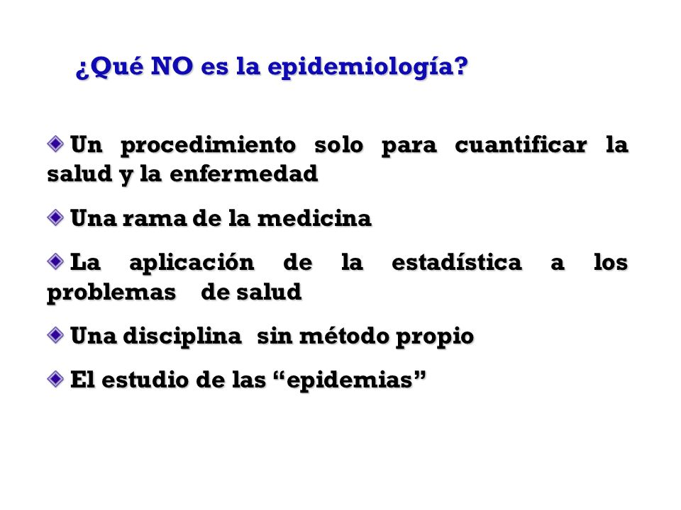 ¿Qué NO es la epidemiología
