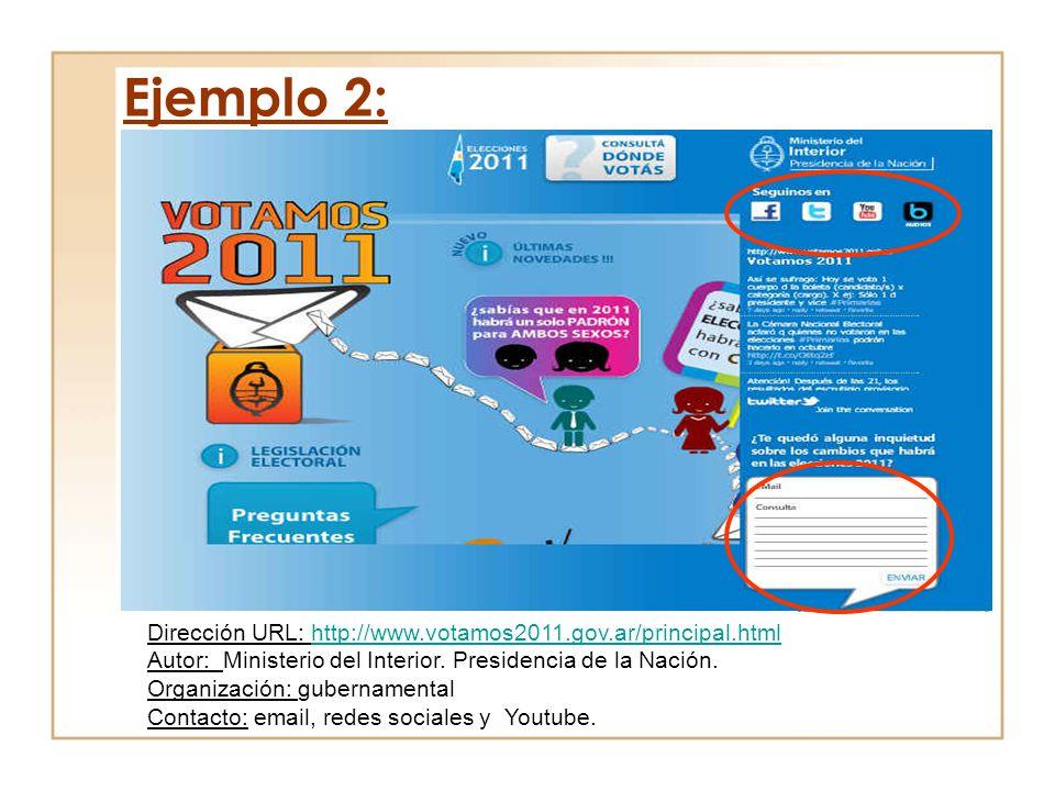 Ejemplo 2: Dirección URL: http://www.votamos2011.gov.ar/principal.html