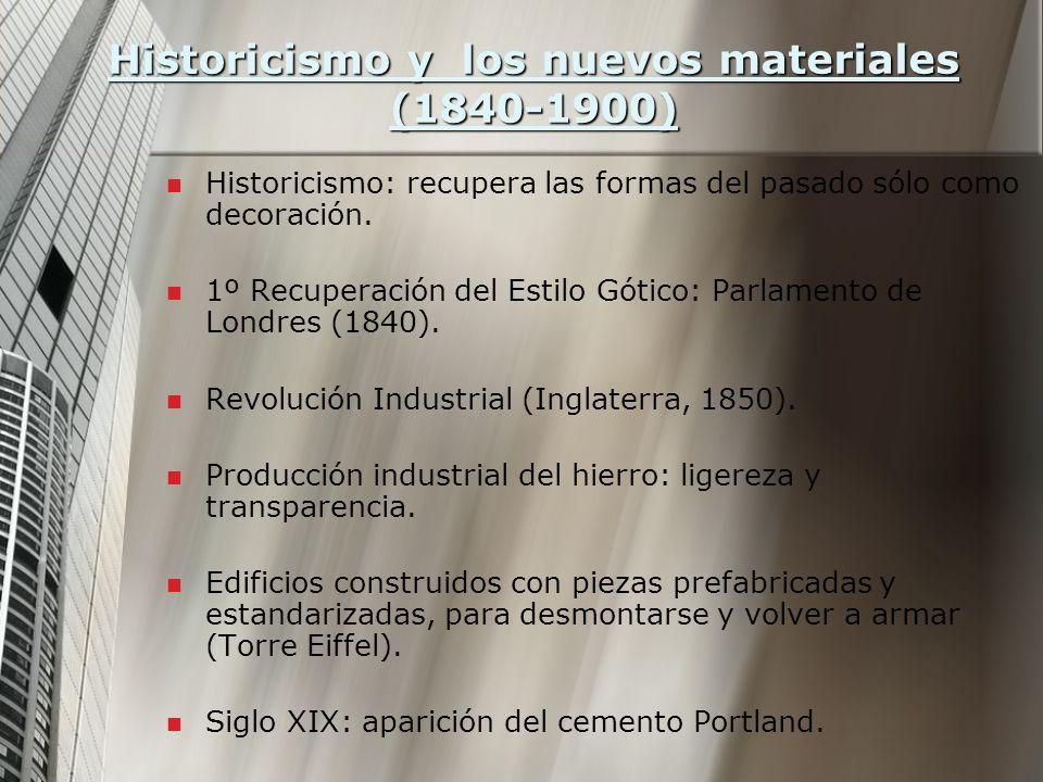 Historicismo y los nuevos materiales (1840-1900)