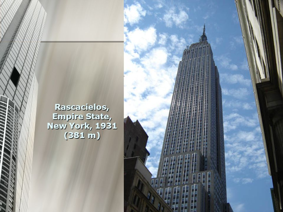 Rascacielos, Empire State, New York, 1931 (381 m)