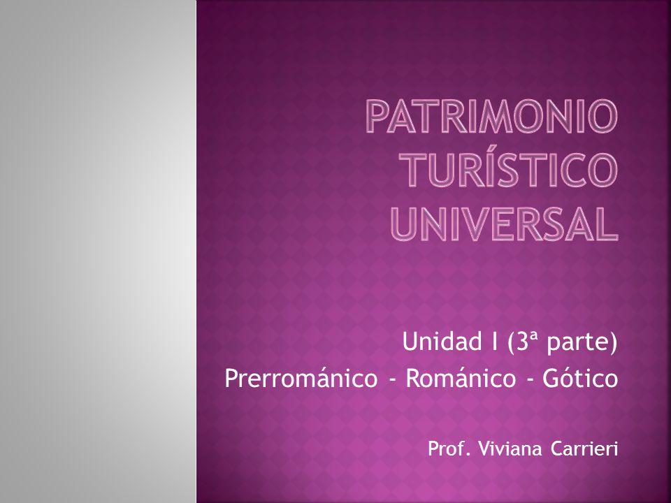 PATRIMONIO TURÍSTICO UNIVERSAL