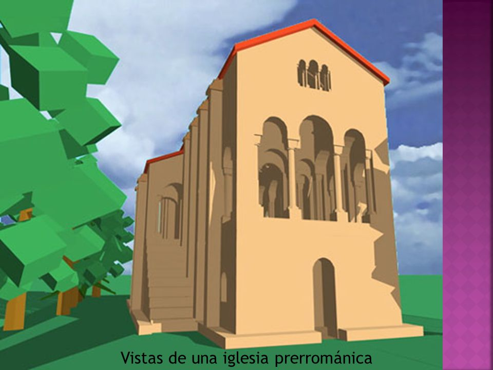 Vistas de una iglesia prerrománica