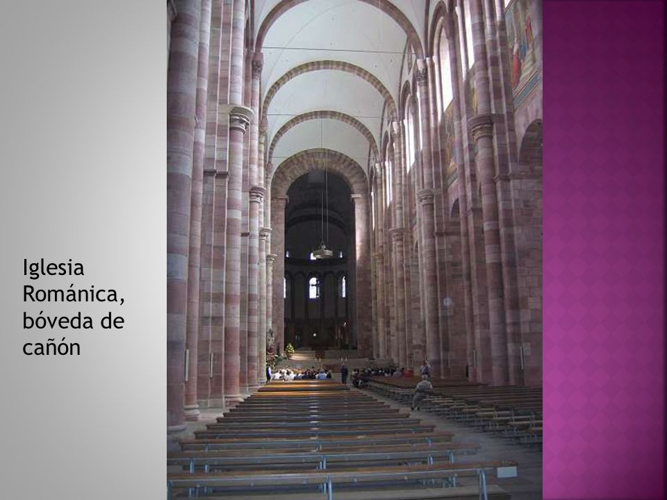 Iglesia Románica, bóveda de cañón