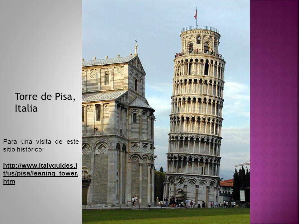Torre de Pisa, Italia Para una visita de este sitio histórico: