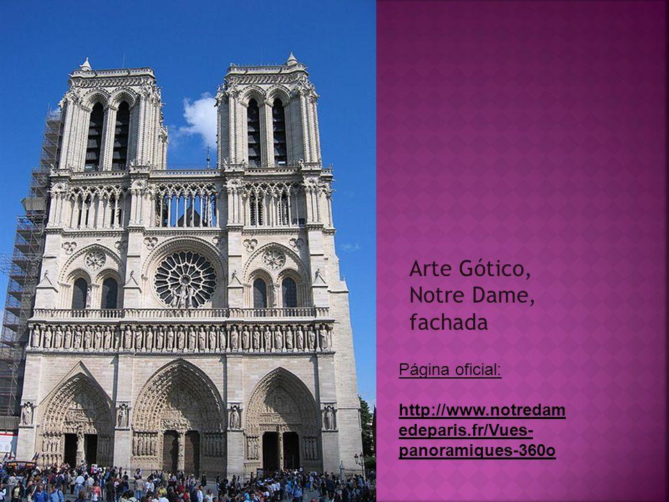 Arte Gótico, Notre Dame, fachada Página oficial: