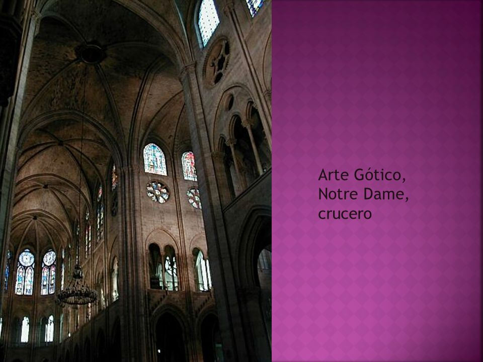 Arte Gótico, Notre Dame, crucero