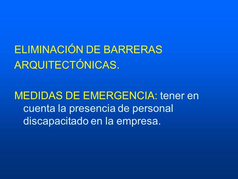ELIMINACIÓN DE BARRERAS