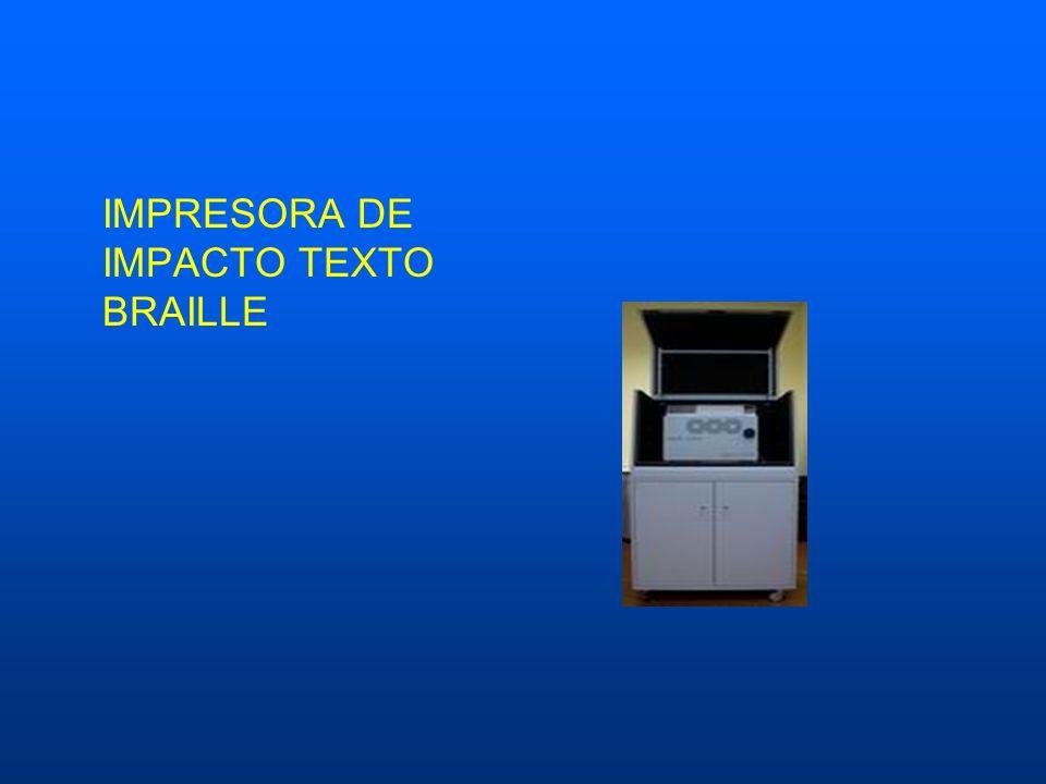 IMPRESORA DE IMPACTO TEXTO BRAILLE
