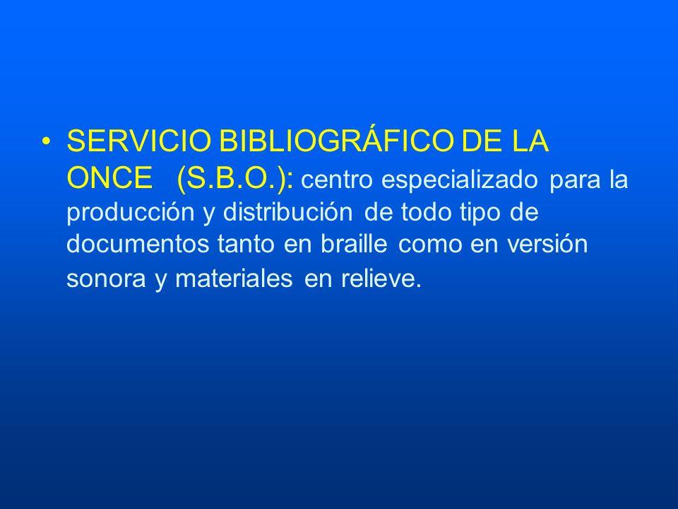 SERVICIO BIBLIOGRÁFICO DE LA ONCE. (S. B. O