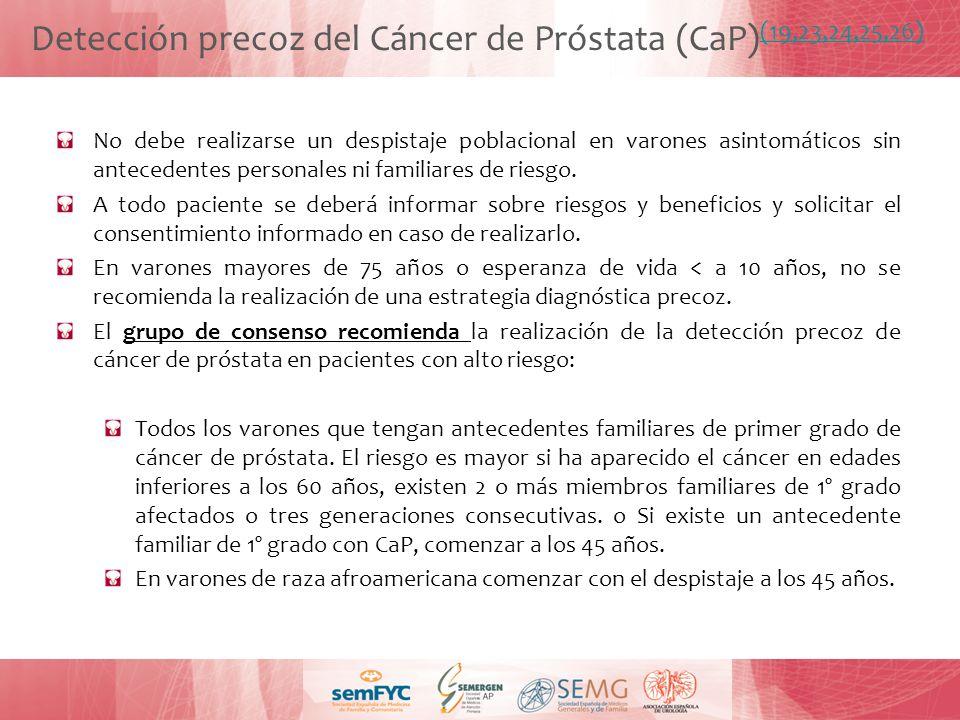 Detección precoz del Cáncer de Próstata (CaP)(19,23,24,25,26)