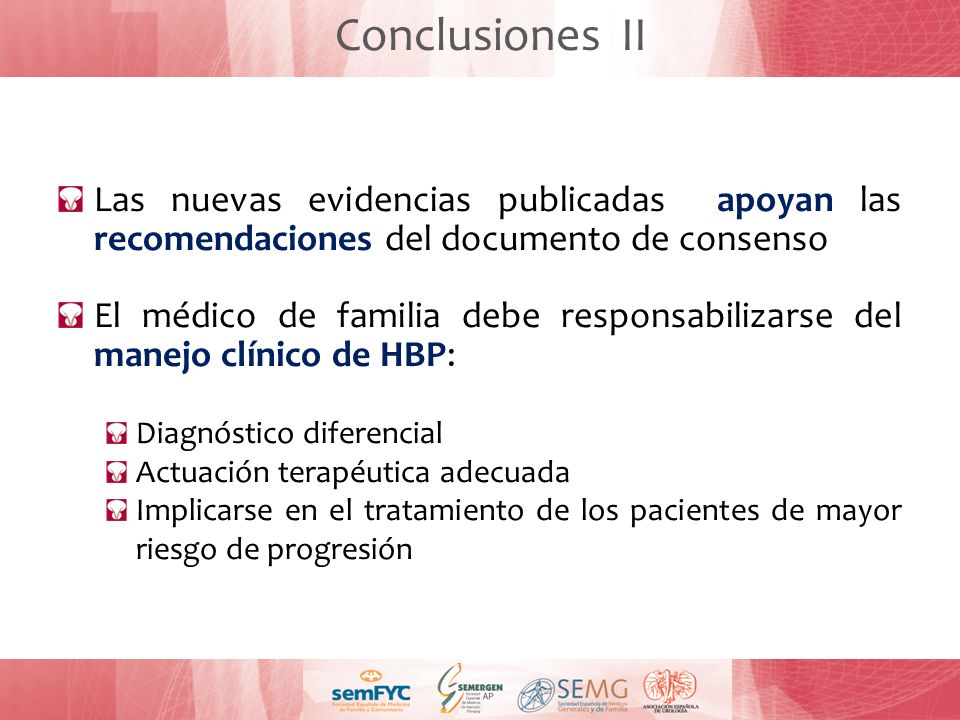Conclusiones II Las nuevas evidencias publicadas apoyan las recomendaciones del documento de consenso.