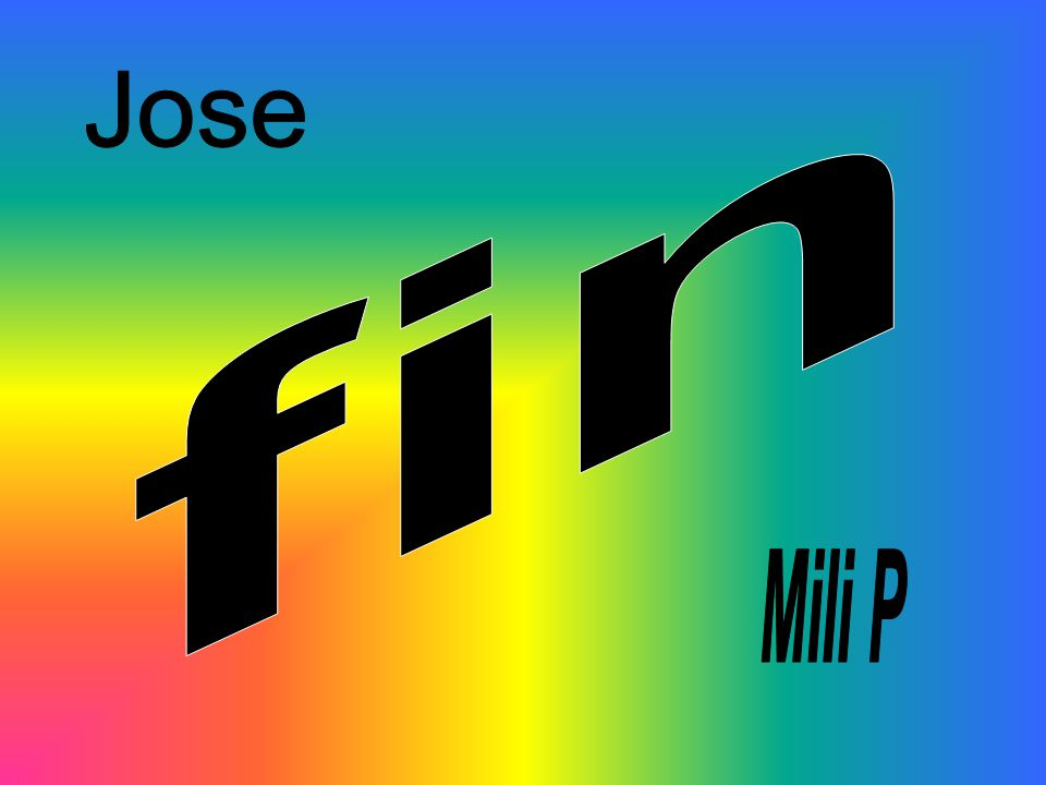 fin Jose Mili P