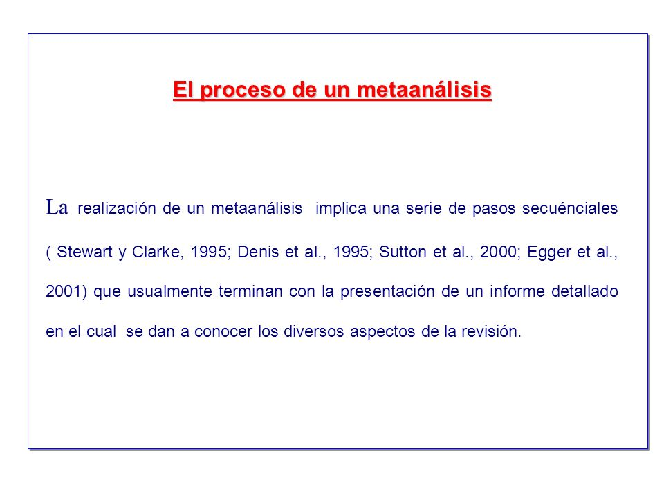 El proceso de un metaanálisis
