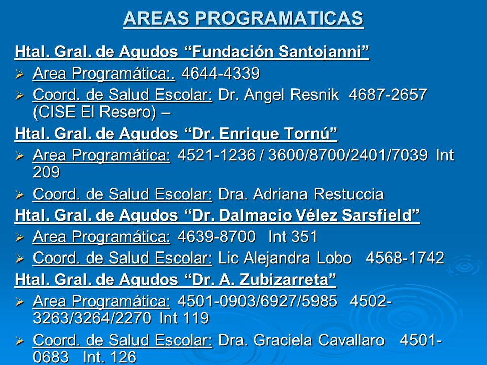 AREAS PROGRAMATICAS Htal. Gral. de Agudos Fundación Santojanni