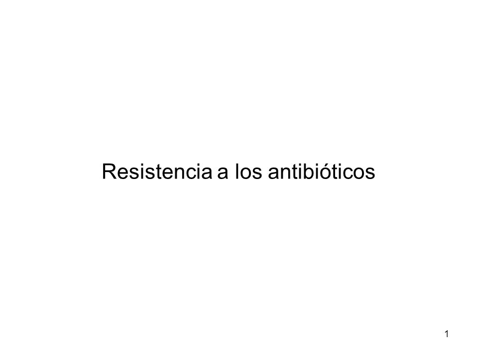 Resistencia a los antibióticos