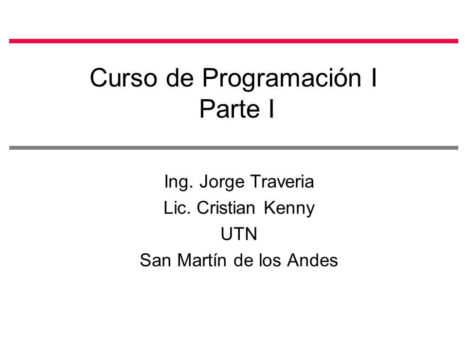 Curso de Programación I Parte I
