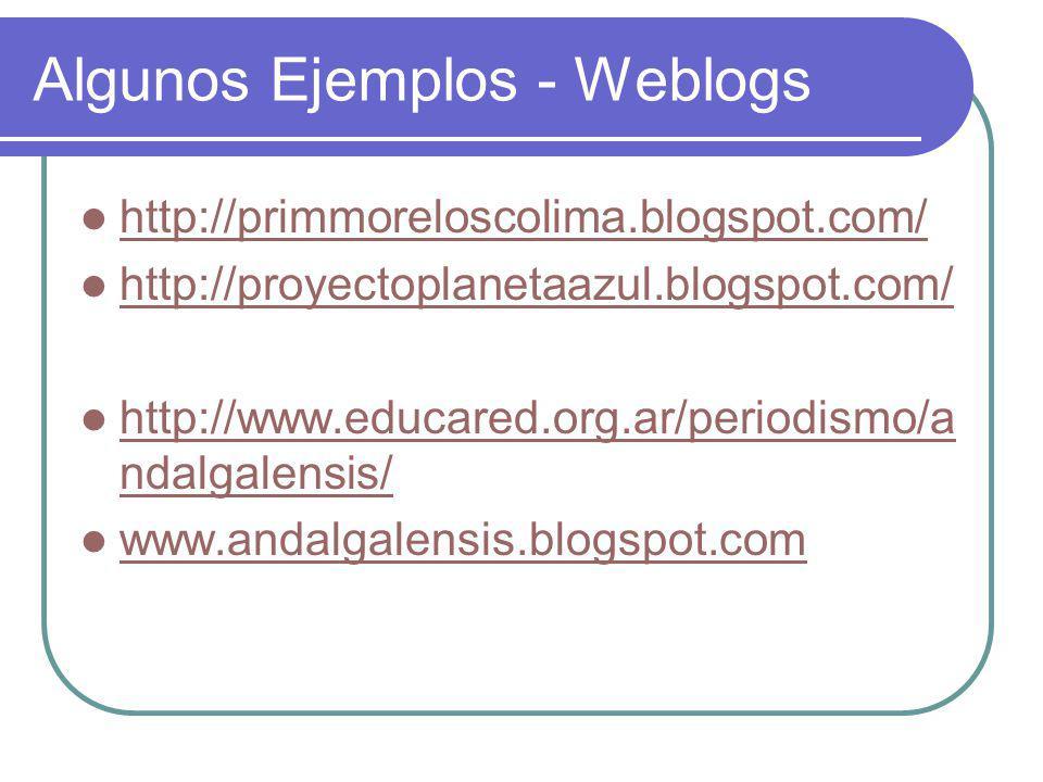 Algunos Ejemplos - Weblogs