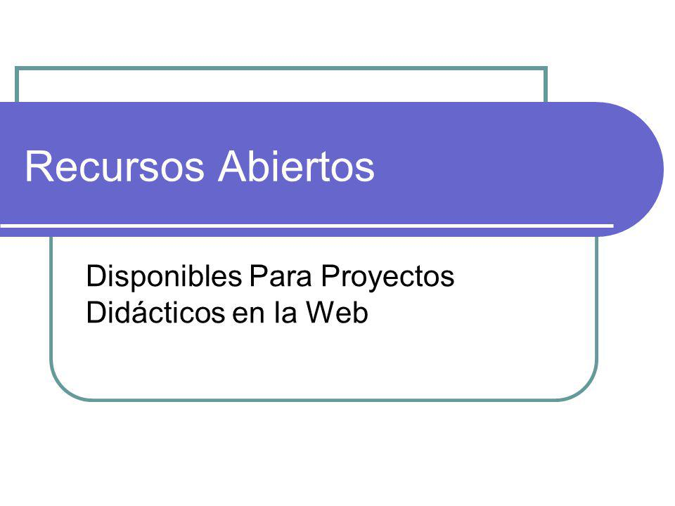Disponibles Para Proyectos Didácticos en la Web