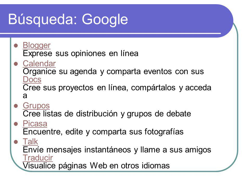 Búsqueda: Google Blogger Exprese sus opiniones en línea