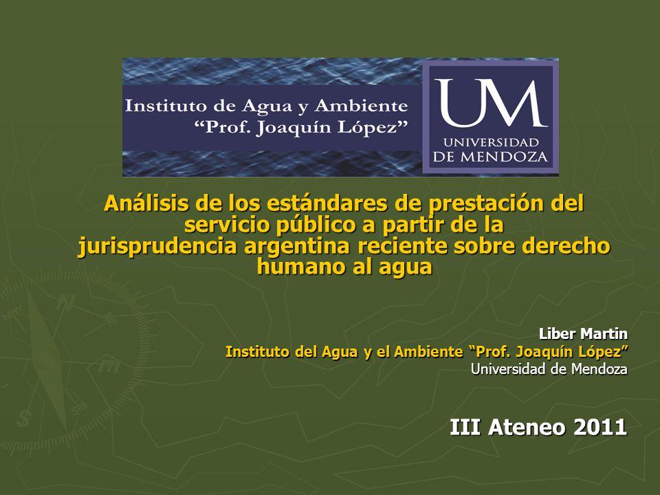 Análisis de los estándares de prestación del servicio público a partir de la jurisprudencia argentina reciente sobre derecho humano al agua