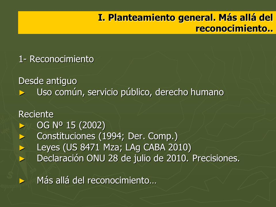 I. Planteamiento general. Más allá del reconocimiento..