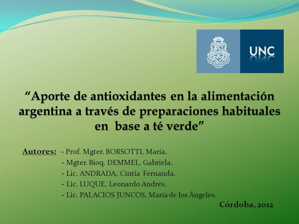 Aporte de antioxidantes en la alimentación argentina a través de preparaciones habituales en base a té verde