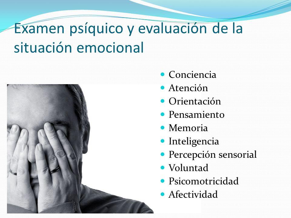 Examen psíquico y evaluación de la situación emocional