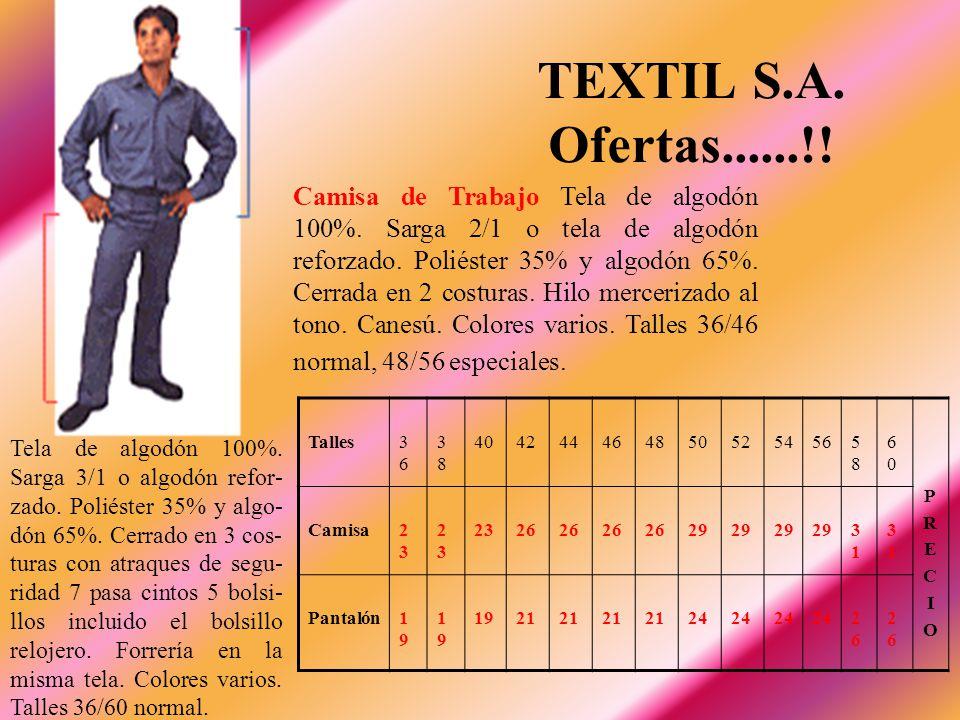TEXTIL S.A. Ofertas......!!