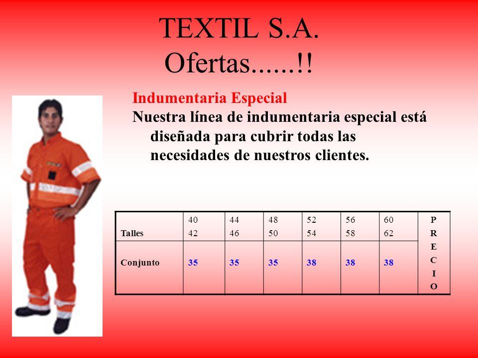 TEXTIL S.A. Ofertas......!! Indumentaria Especial