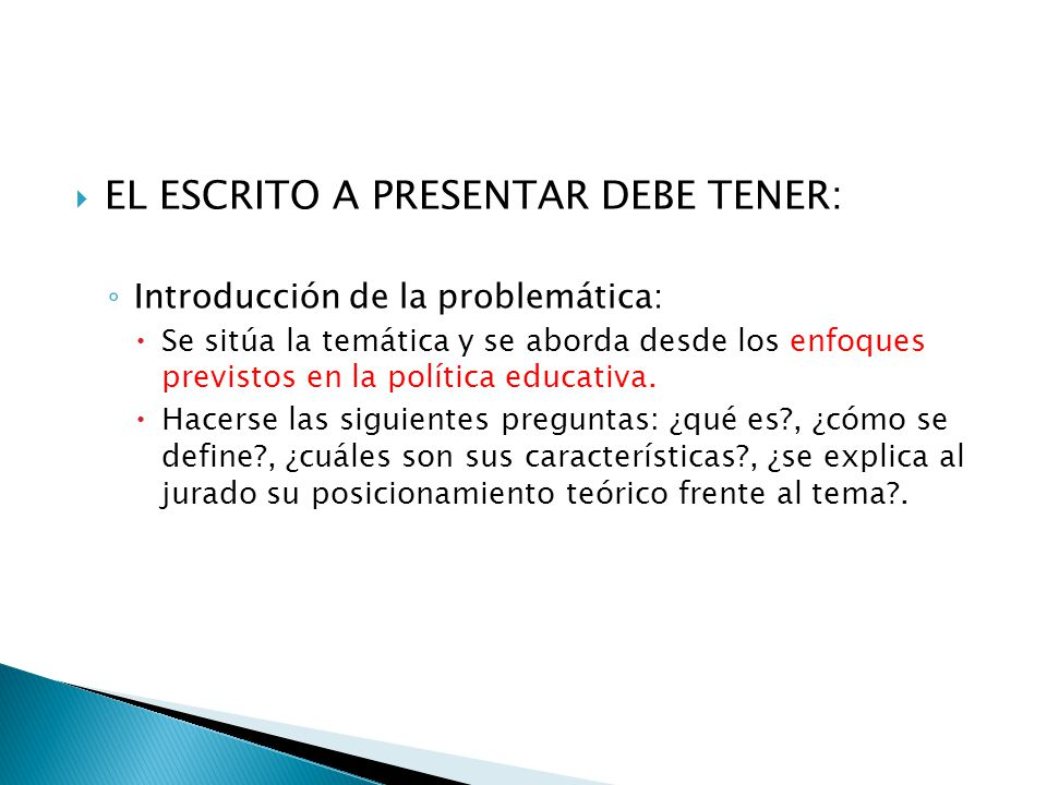 EL ESCRITO A PRESENTAR DEBE TENER:
